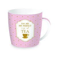 Easy Life Cups & Mugs Coffee or Tea Porcelánový hrnek na čaj You Are My Perfect Cup Of Tea 350 ml